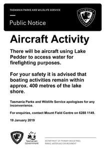 The public notice to be issued by the Parks and Wildlife Service notifying users that Lake Pedder is to be accessed by aircraft for fire fighting purposes.